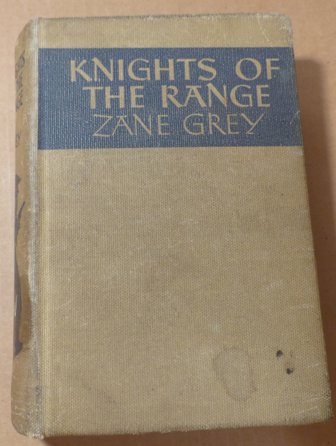 Knights of the Range, Zane Grey, vintage book, antique book, collectible book,