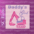 Copy of Daddy's Girl!, SC Baby Size, Graph, color coded block and text written