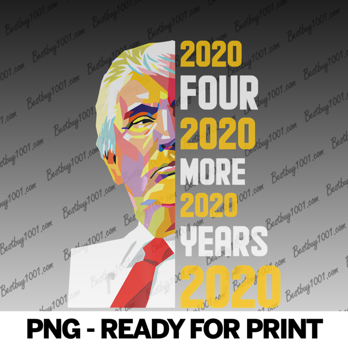 2020 Four More Years Tshirt Trump 2020 Supporter Gifts