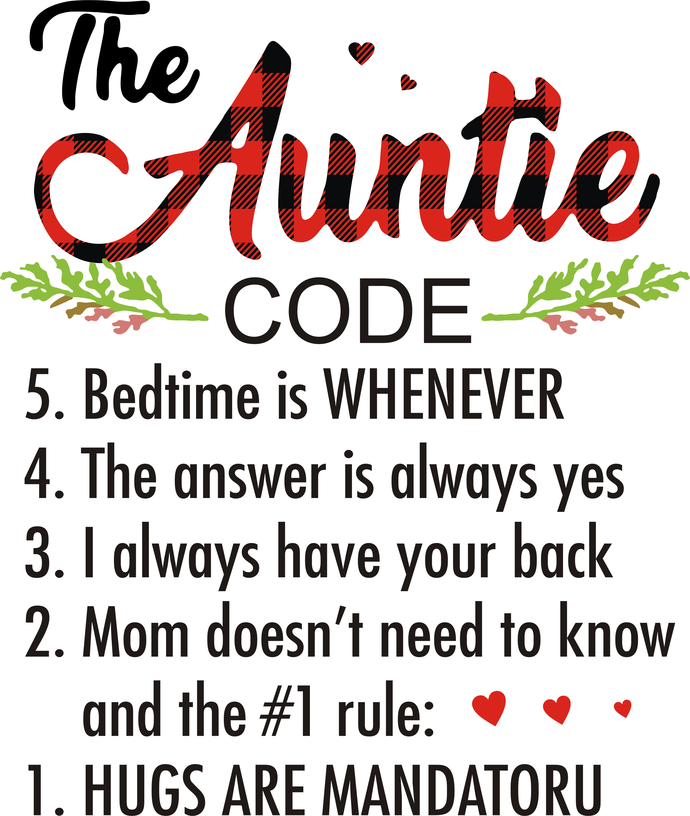 The Auntie Code, Bed time is whenever, the answer is always yes, I always have