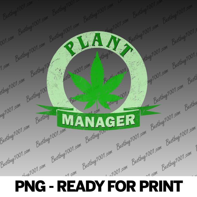 Plant Manager Cannabis Leaf Marijuana Weed Distressed Funny png