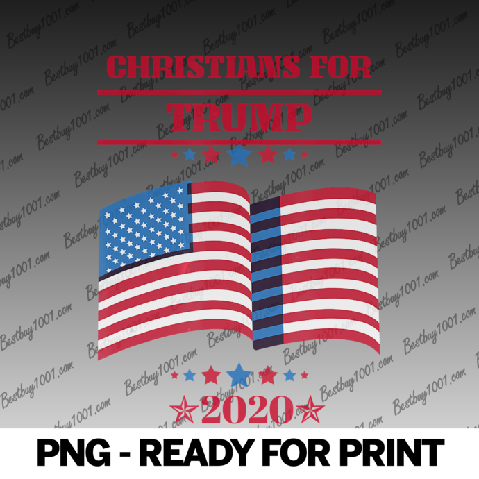 Christians For Trump Re-Election American Patriotic 2020