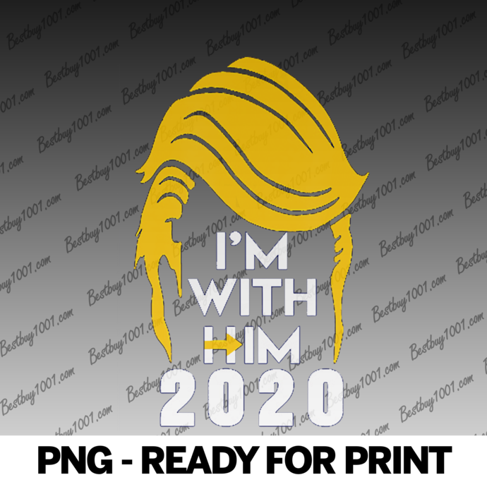 I'm With Him 2020 Funny Donald Trump