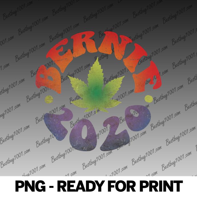 Bernie 2020 - Pot Leaf - Bernie Sanders 2020 Weed png