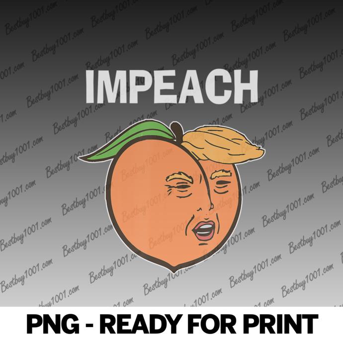 Impeach the Donald - Anti Trump Peach Emoji - Impeachment