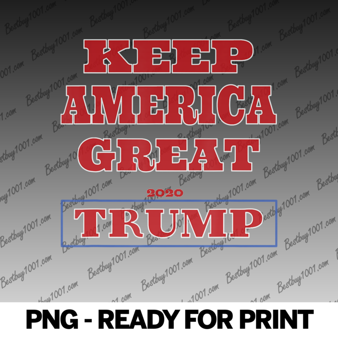 Keep America Great 2020 Elect Trump For President
