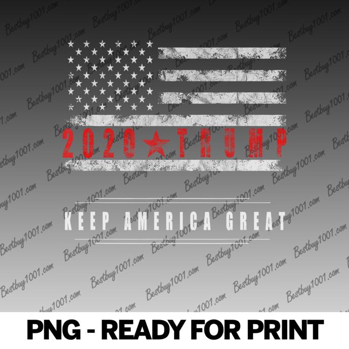 Keep America Great 2020 Trump grunge USA Flag