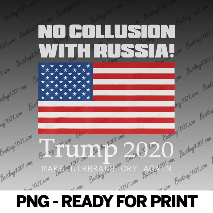 No Collusion Trump 2020 Russiagate Liberals Cry NPC SJW Gift