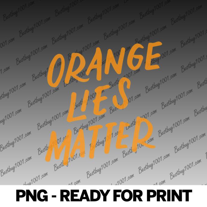 Orange Lies Matter Funny Anti-Trump Political Resist Gifts