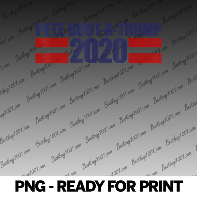 Pete Boot-a-trump 2020 Pete buttigieg pronounced