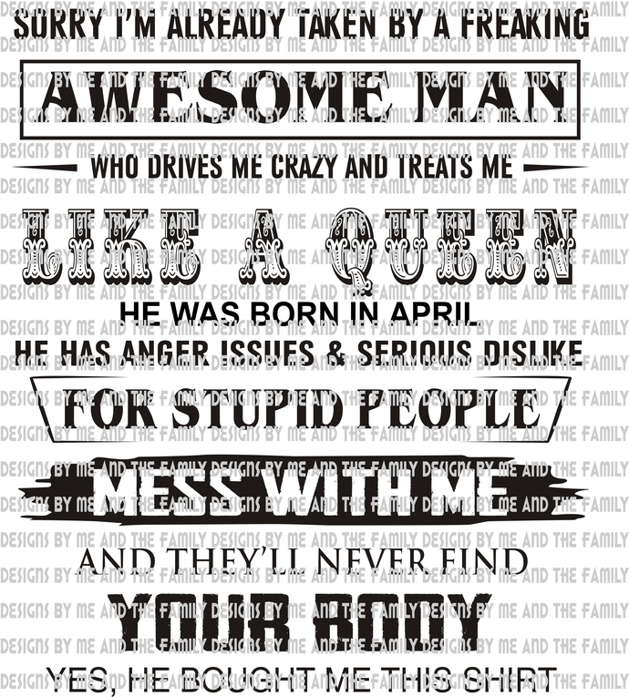 April, i'm already taken by a freaking awesome man who drives me crazy, treats