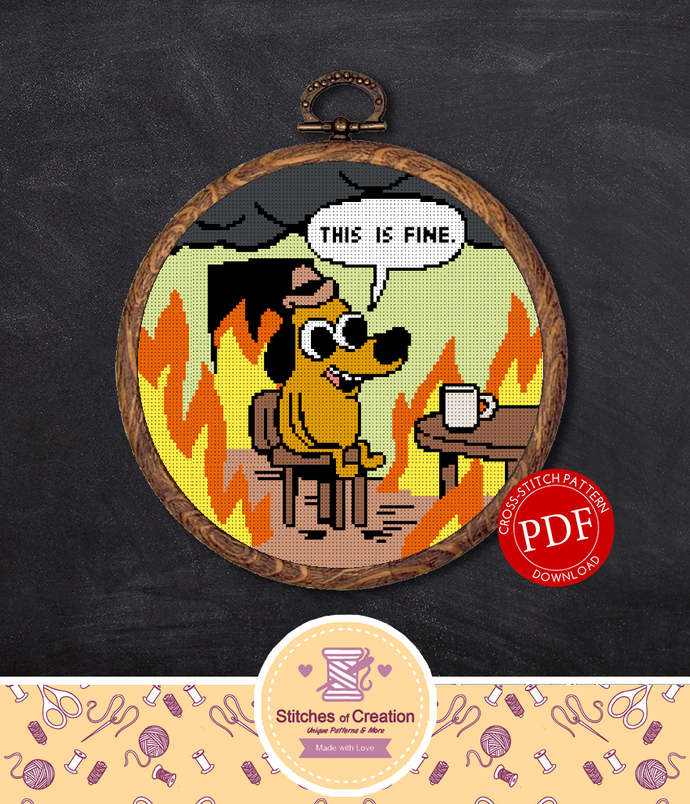 This Is Fine Dog | Digital Download | Cross Stitch Pattern  |