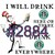 """Waterslides """"I Will Drink Here"""" #2881-#2886 Laser Printed"""