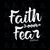 Faith over fear, quotes svg, svg