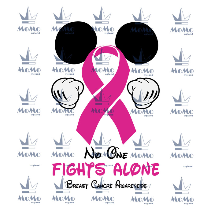 No one fights alone, breast cancer awareness, cancer svg, mickey svg, disney