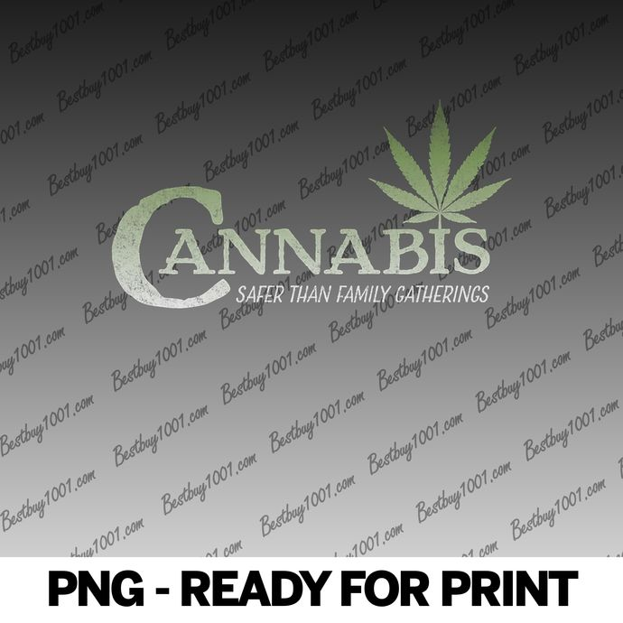 Cannabis Safer Than Family Gatherings Funny Christmas Weed png