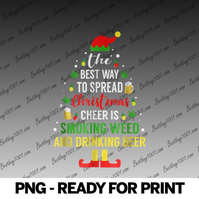 Christmas Cheer Elf Funny Weed and Beer Christmas Shirt0