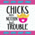 Chicks are nothing but trouble SVG, Bunny SVG, Easter SVG, Easter Bunny Svg,