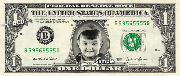 PORKY on a REAL Dollar Bill Little Rascals Cash Money Collectible Memorabilia