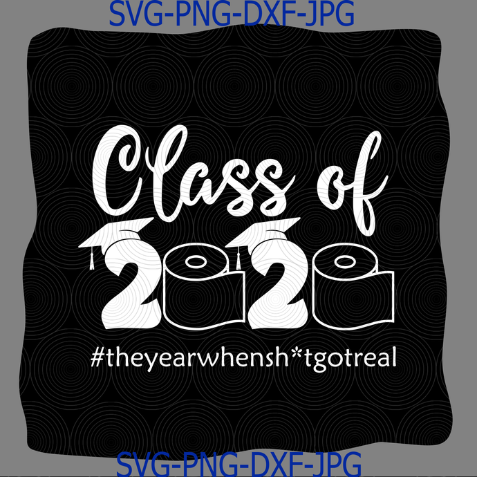 Class Of 2020 Svg Class Of 2020 Toilet Paper By Digital4u On Zibbet