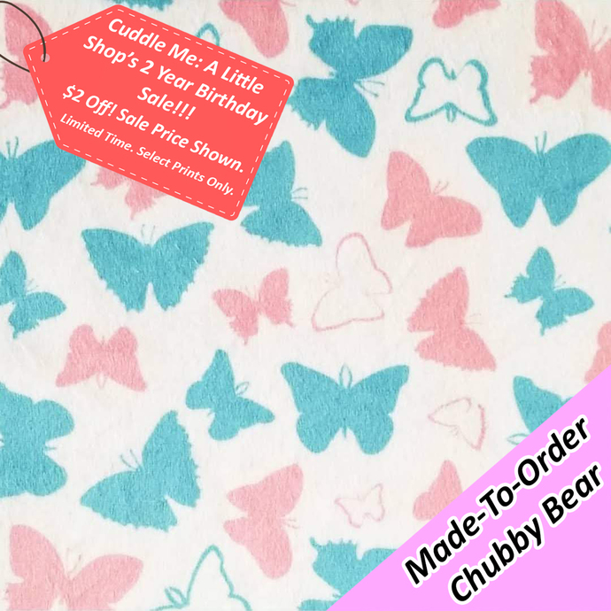 MADE-TO-ORDER CHUBBY BEAR: Trans Butterflies Deluxe Minky (ON HAND)
