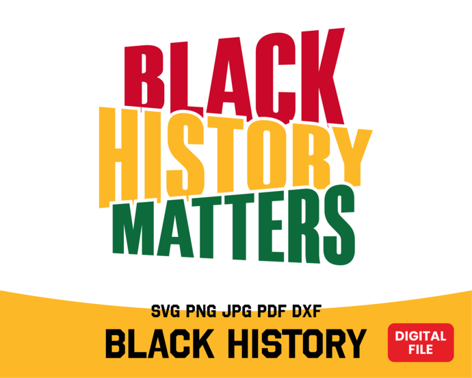 Black History SVG design download, black history svg printable file, black
