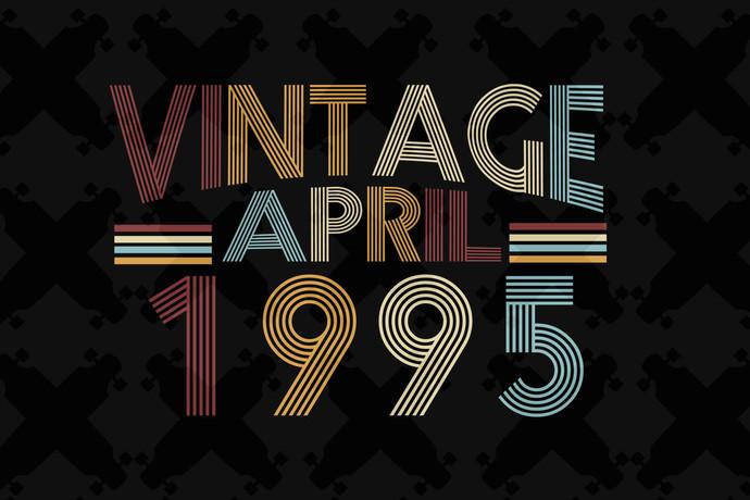 Vintage April 1995, born in April, born in 1995, 25th birthday gift, 25th