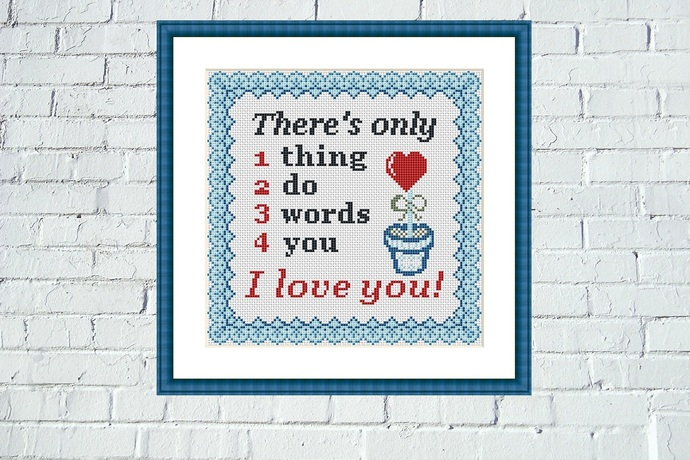 I love you cross stitch pattern Romantic quote embroidery