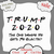 Digital Download, Trump 2020, The One Where He Gets Re-Elected, Trump 2020