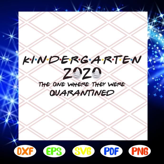 Kindergarten grade 2020 the one where they were quarantined, Kindergarten grade