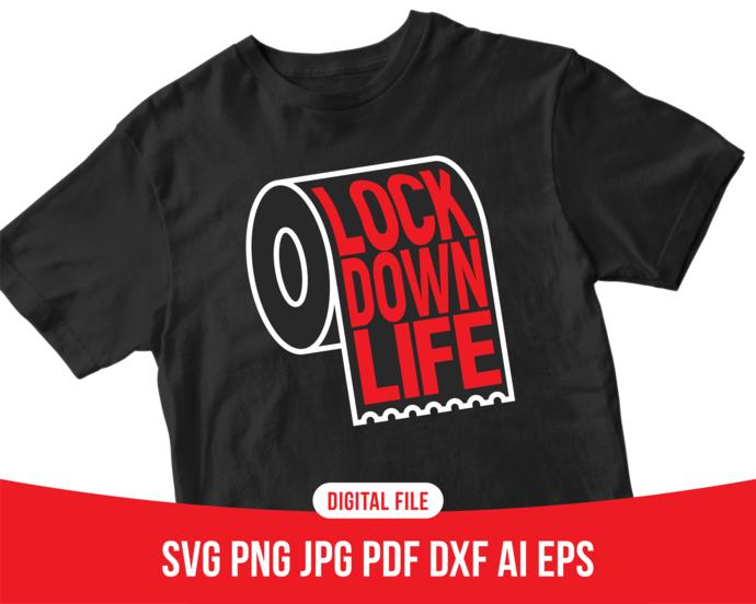 Lockdown life design, lockdown svg file, toilet paper svg, corona svg, corona