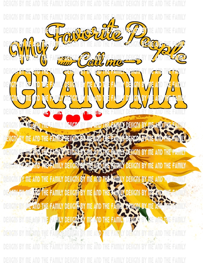My favorite people call me Grandma cheetah print sunflower, Mother's Day,