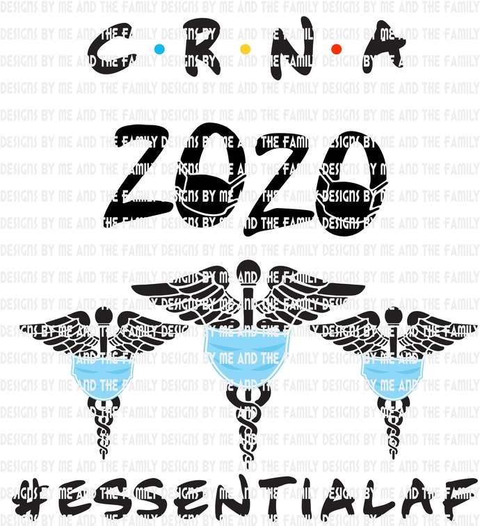 CRNA 2020 essential af, #essentialaf, Nurse, cna, lpn, rn, i'm here because you