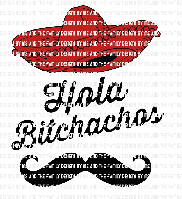 Hola Bitchachos, Cinco De Mayo, un poco loco, May 5th, adult funny, adult humor,