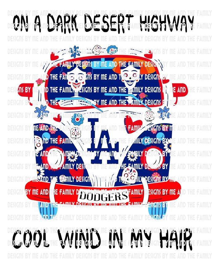 Baseball, LA Dodgers, On a dark desert highway cool wind in my hair, Dead Head,