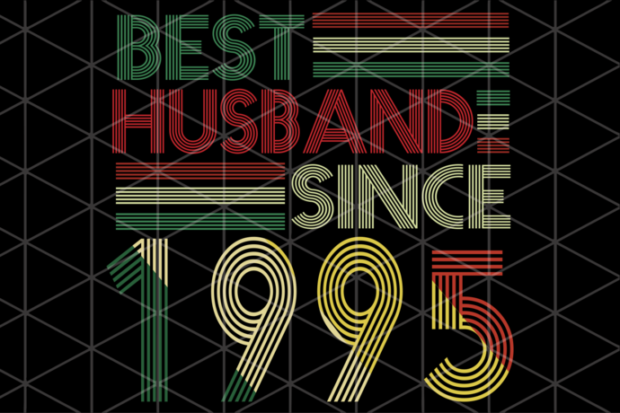Best husband since 1995, 1995 svg, born in 1995, husband svg, birthday gift,
