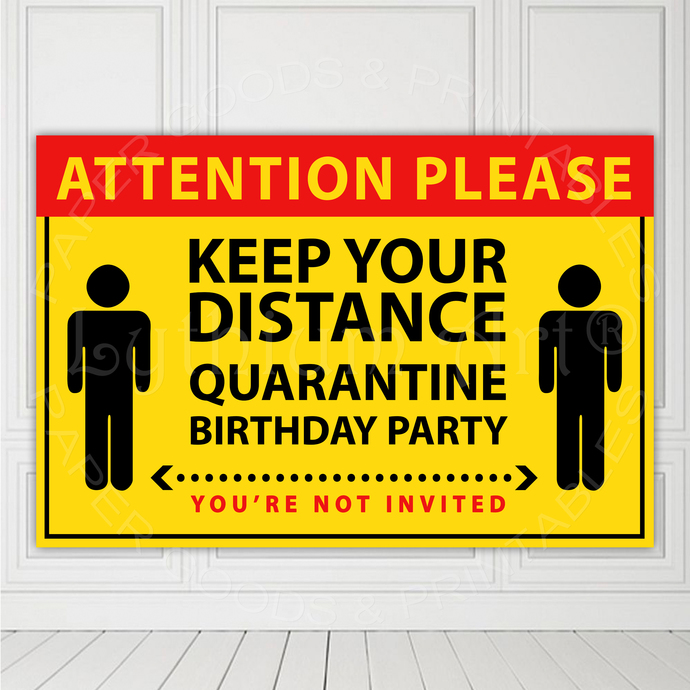 Quarantine Birthday Banner, Instant Download, Quarantine Backdrop, Quarantine