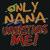 Only nana understands me svg, nana svg, nana life svg, mothers day svg, mothers
