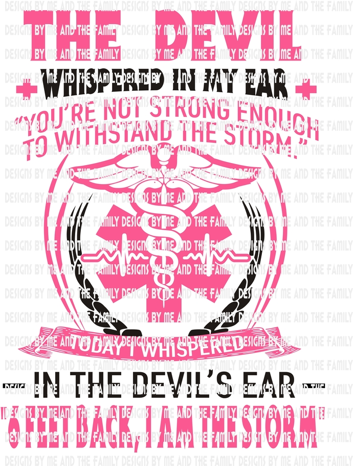 The devil whispered in my ear youre not strong enough to withstand the storm