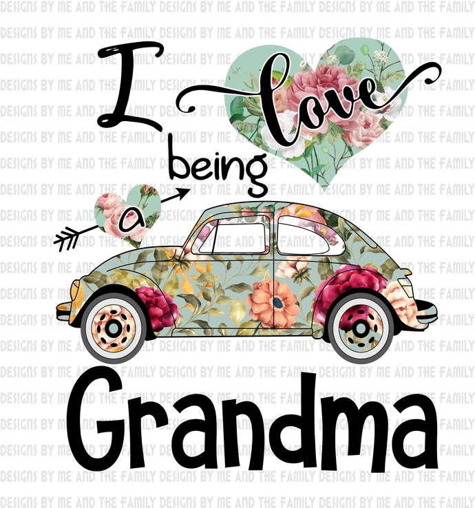 I love being a Grandma vw, Flowers and heart love, Mother's Day, Birthday, Mom,