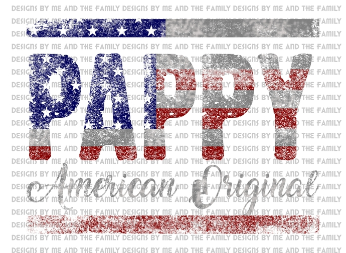 Pappy American original, red silver and blue, American flag, Father's Day,