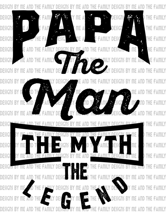 Papa the man the myth the legend motorcycle, Father's Day, Grandparent's day,