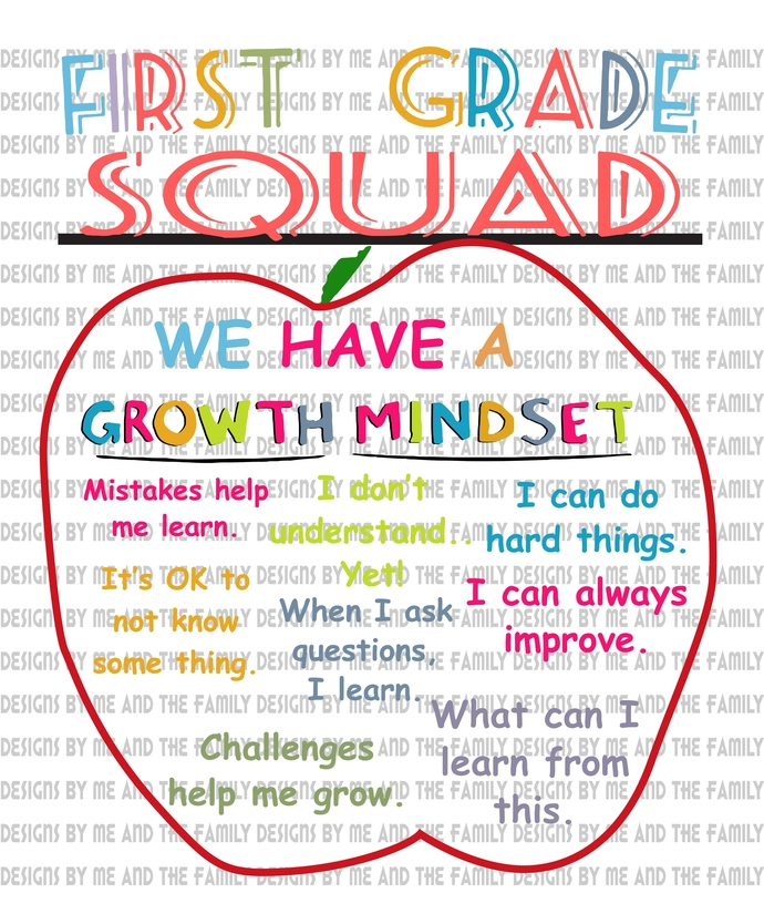 First Grade squad, we have a growth mindset,  teacher, Summer School, Back to