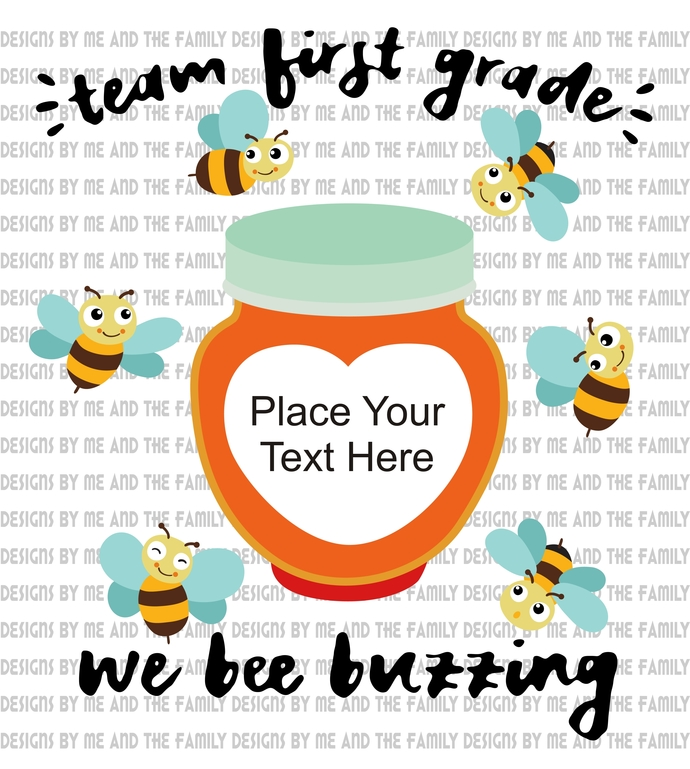 Team First Grade we be buzzin, Changing the world one kid at a time, Summer