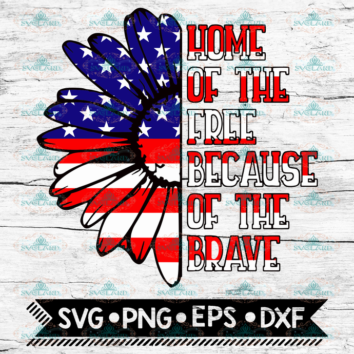 Home Of The Free Because Of The Brave Svg By Svg Designs On Zibbet