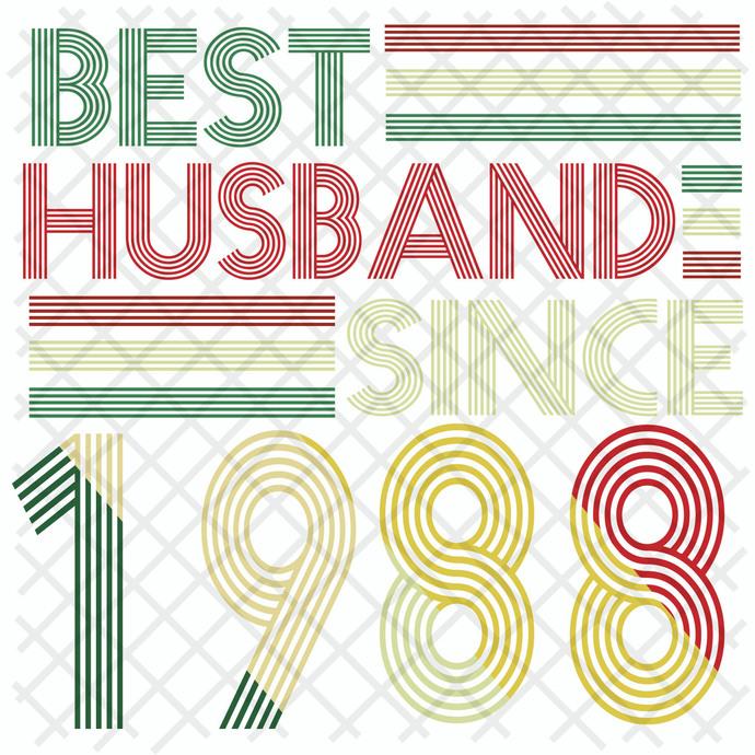 Best husband since 1988, husband svg, husband gift, husband shirt, love husband,