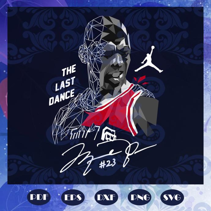 The last dance svg, Michael Jordan svg, sports svg, sport lover svg, basketball