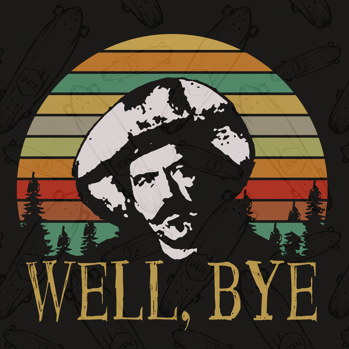 Well bye, Well bye tombstone svg, tombstone svg, tombstone shirt, tombstone