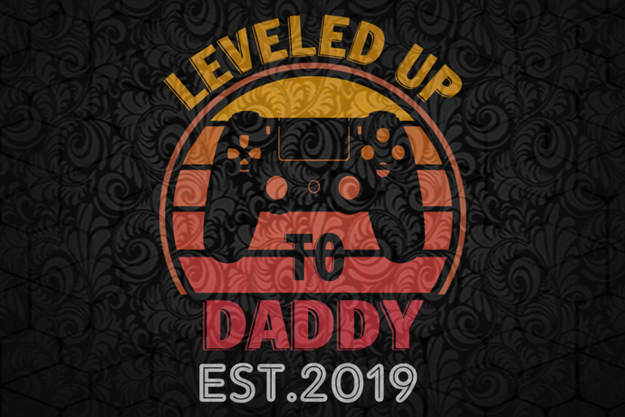 Leveled up daddy est 2019, Leveled Up To Daddy Svg, Gamer Dad Svg, Daddy Gift