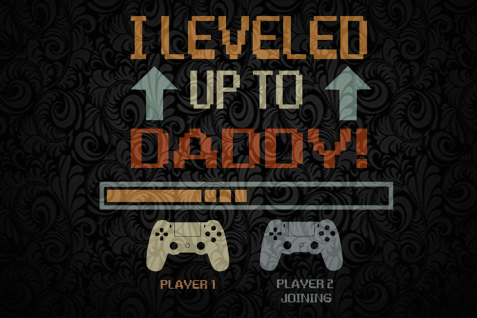 I leveled up to daddy, Gamer Dad Svg, Daddy Gift Svg,Gifts For Dad Svg, Fathers